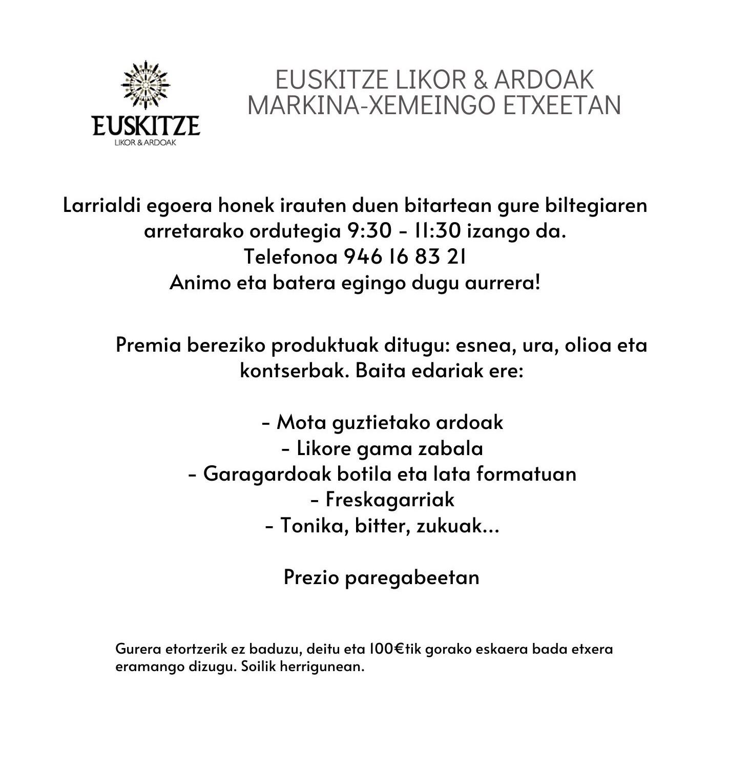 EUSKITZE LIKOR & ARDOAK MARKINAKO ETXEETAN